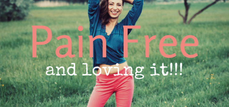 Pain Free And Loving It!!! Learn How to Stretch Your Pain Away