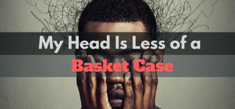 My head is less of a basket