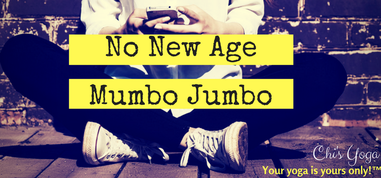 No New Age Mumbo Jumbo