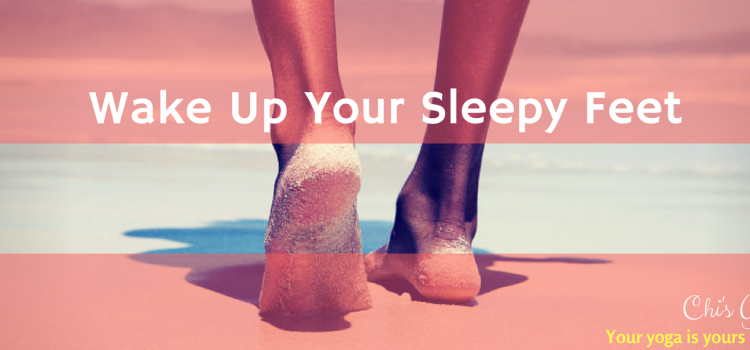 Wake up your sleepy feet