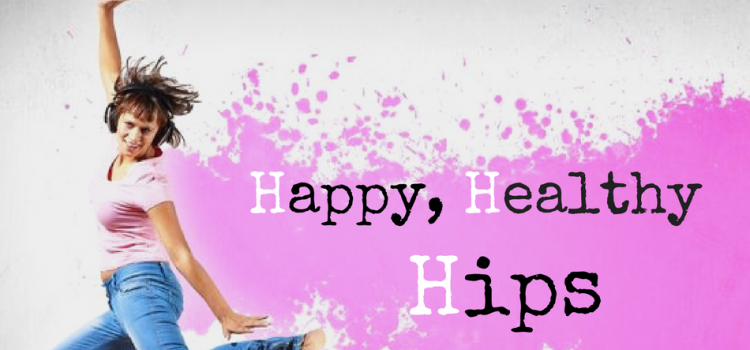 Happy healthy hips