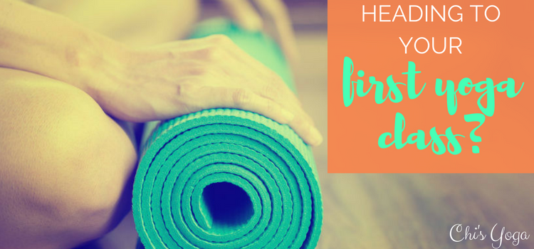 Heading to Your First Yoga Class? 12 Things To Know Before You Go