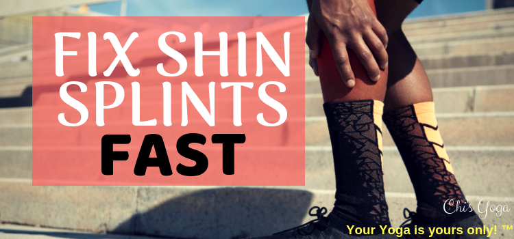 fix shin splints fast