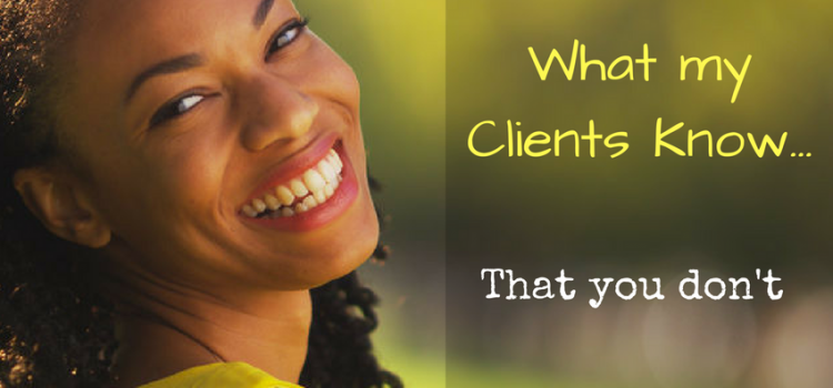 What my clients know