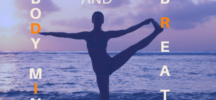 Body, mind and breath